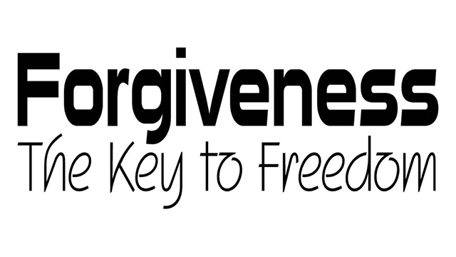 Forgiveness is the Key to Freedom